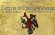 Battles of Fire and Water