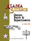 Alaska Science Camps, Fairs & Experiments